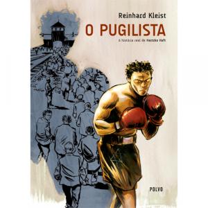 Capa do livro O Pugilista, A História Real de Hertzko Haft, de Reinhard Kleist. Polvo Editora