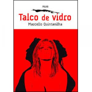 Capa do livro Talco de Vidro, de Marcello Quintanilha. Polvo Editora