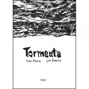Capa do livro Tormenta, de André Oliveira e João Sequeira. Polvo Editora