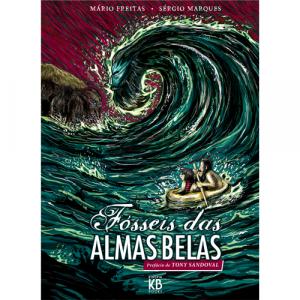 Capa do livro Fósseis das Almas Belas, de Mário Freitas e Sérgio Marques. Prefácio de Tony Sandoval. Kingpin Books