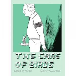 Capa do livro The Care of Birds (O Cuidado dos Pássaros), de Francisco Sousa Lobo. Chili com Carne