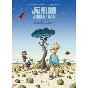 Capa do livro Júnior, Joana e Gão, Tomo 2, O Outro Mundo, de Luís Almeida Martins e Pedro Morais. Polvo Editora
