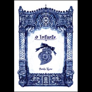 Capa do livro O Infante, de Daniela Viçoso. El Pep Books