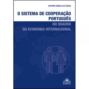 Capa do livro O Sistema de Cooperação Português no Quadro da Economia Internacional, de António Rebelo de Sousa. Diário de Bordo