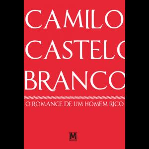 Capa do livro O Romance de um Homem Rico, de Camilo Castelo Branco. Manufactura
