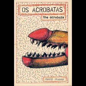 Capa do livro Os Acrobatas, de Marcos Trindade. Chili com Carne
