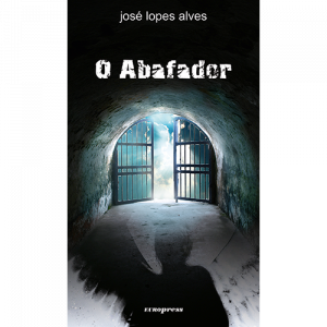 Capa do livro O Abafador, de José Lopes Alves. Europress Editora