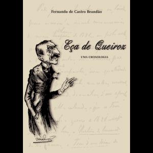 Capa do livro Eça de Queirós - Uma Cronologia, de Fernando de Castro Brandão. Europress Editora