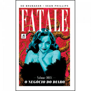 Capa do livro Fatale Volume Dois - O Negócio do Diabo, de Ed Brubaker e Sean Phillips