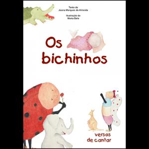 Capa do livro Os Bichinhos - Versos de Cantar, de Joana Marques de Almeida e Marta Belo