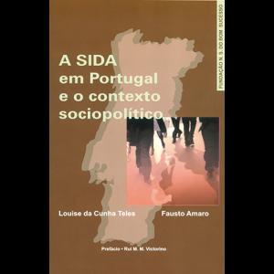 Capa do livro A Sida em Portugal e o Contexto Sociopolítico, de Louise da Cunha Teles e Fausto Amaro. Fundação N. S. do Bom Sucesso