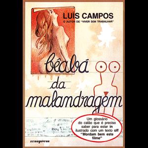 Capa do livro Bêabá da Malandragem, de Luís Campos. Europress Editora
