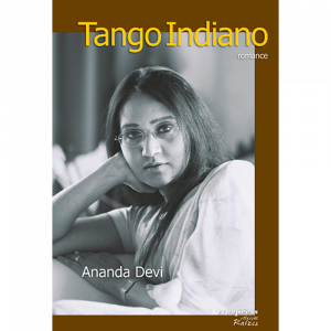 Capa do livro Tango Indiano - Romance, de Ananda Devi. Europress Editora