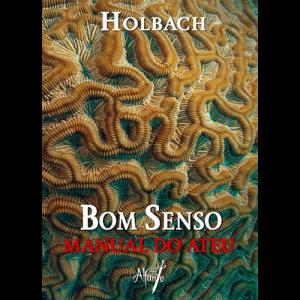 Capa do livro Bom Senso - Manual do Ateu, de Holbach. Alfanje Editora
