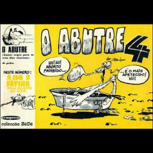 Capa do livro O Abutre 4 - O Aborto Proibido é o Mais Apetecido, de Pedro Massano. Europress Editora