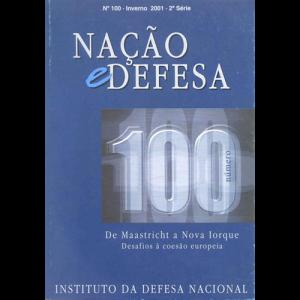 Capa da revista Nação & Defesa nº100 - De Maastricht a Nova Iorque: Desafios à Coesão Europeia. Instituto da Defesa Nacional
