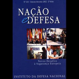 Capa da revista Nação & Defesa nº103 - Novos Desafios à Segurança Europreia. Instituto da Defesa Nacional