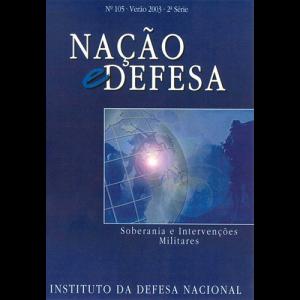 Capa da revista Nação & Defesa nº105 - Soberania e Intervenções Militares. Instituto da Defesa Nacional