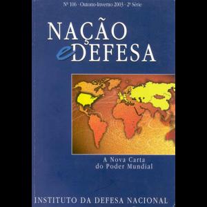 Capa da revista Nação & Defesa nº106 - A Nova Carta do Poder Mundial. Instituto da Defesa Nacional