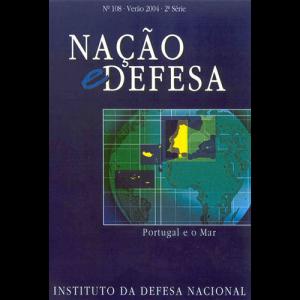 Capa da revista Nação & Defesa nº108 - Portugal e o Mar. Instituto da Defesa Nacional