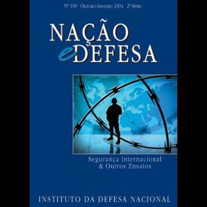 Capa da revista Nação & Defesa nº109 - Segurança Nacional e Outros Ensaios. Instituto da Defesa Nacional