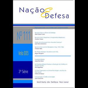 Capa da revista Nação & Defesa nº111 - Raymon Aron: Um Intelectual Comprometido. Instituto da Defesa Nacional