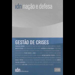 Capa da revista Nação & Defesa nº129 - Gestão de Crises. Instituto da Defesa Nacional