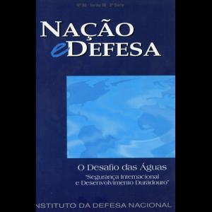 """Capa da revista Nação & Defesa nº86 - O Desafio das Águas: """"Segurança Internacional e Desenvolvimento Duradouro"""". Instituto da Defesa Nacional"""