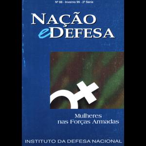 Capa da revista Nação & Defesa nº88 - Mulheres nas Forças Armadas. Instituto da Defesa Nacional