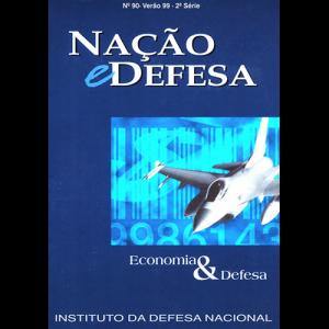 Capa da revista Nação & Defesa nº90 - Economia & Defesa. Instituto da Defesa Nacional