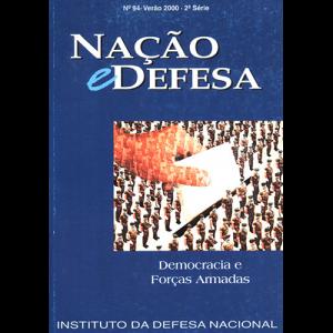 Capa da revista Nação & Defesa nº94 - Democracia e Forças Armadas. Instituto da Defesa Nacional