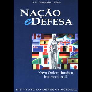 Capa da Revista Nação & Defesa nº97 - Nova Ordem Jurídica Internacional?. Instituto da Defesa Nacional