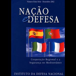 Capa da revista Nação & Defesa Número Extra Série Dezembro 2002 - Cooperação Regional e a Segurança no Mediterrâneo. Instituto da Defesa Nacional
