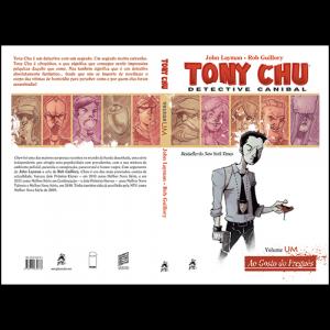 Capa e contracapa do livro Tony Chu: Detective Canibal. Volume Um, Ao Gosto do Freguês, de John Layman e Rob Guillory