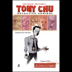 Capa do livro Tony Chu: Detective Canibal. Volume Um, Ao Gosto do Freguês, de John Layman e Rob Guillory