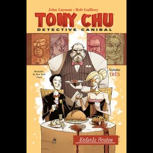 Capa do livro Tony Chu: Detective Canibal. Volume Três, Enfarda Brutos, de John Layman e Rob Guillory. G. Floy Editora