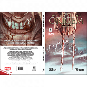 Capa e contracapa do livro Wolverine Origem II, de Kieron Gillen e Adam Kubert. G. Floy Editora. Marvel