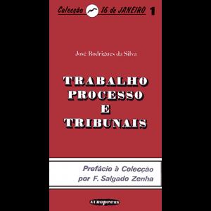 Capa do livro Trabalho, Processo e Tribunais, de José Rodrigues da Silva. Europress Editora