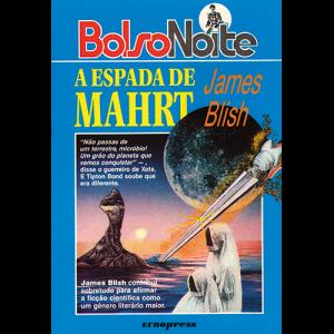 Capa do livro A Espada de Mahrt, de James Blish. Europress Editora, colecção BolsoNoite