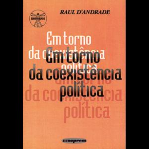 Capa do livro Em Torno da Coexistência Política, de Raul d'Andrade. Europress Editora