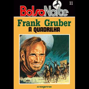 Capa do livro A Quadrilha, de Frank Gruber. Europress Editora, colecção BolsoNoite