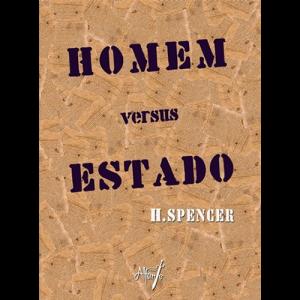 Capa do livro Homem versus Estado, de H. Spencer. Alfanje Editora
