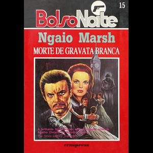 Capa do livro Morte de Gravata Branca, de Ngaio Marsh. Europress - BolsoNoite Editora