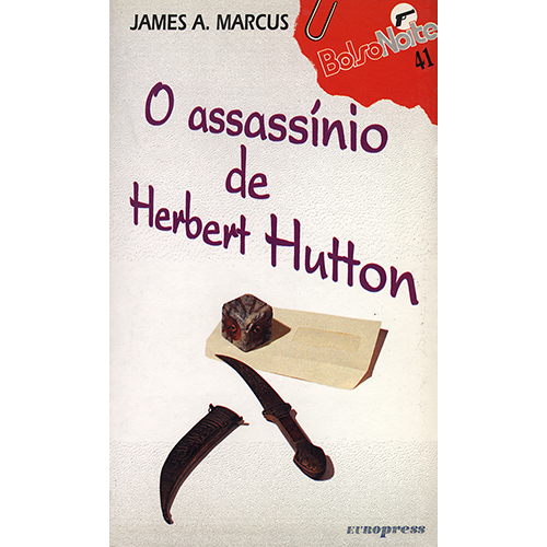bolsonoite_o_assassinio_de_herbert_hutton