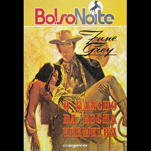 Capa do livro O Rancho da Rocha Vermelha, de Zane Grey. Europress Editora - BolsoNoite
