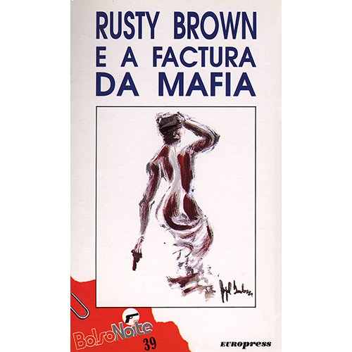 bolsonoite_rusty_brown_e_a_factura_da_mafia