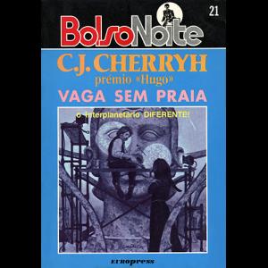 Capa do livro Vaga sem Praia - O Interplanetário Diferente!, de C. J. Cherryh. Europress Editora - BolsoNoite