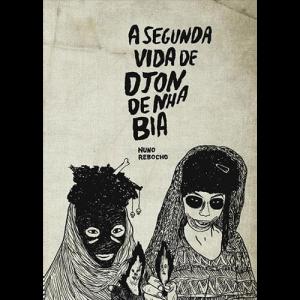 Capa do livro A Segunda Vida de Sjon de Nha Bia, de Nuno Rebocho. Chili com Carne