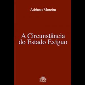 Capa do livro A Circunstância do Estado Exíguo, de Adriano Moreira. Diário de Bordo
