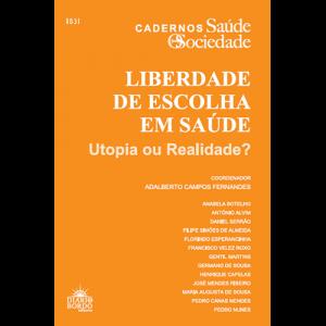 Capa do livro Liberdade de Escolha em Saúde, coordenação de Adalberto Campos Fernandes. Diário de Bordo Editores